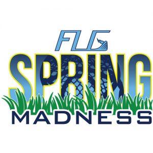 FLG Spring Madness